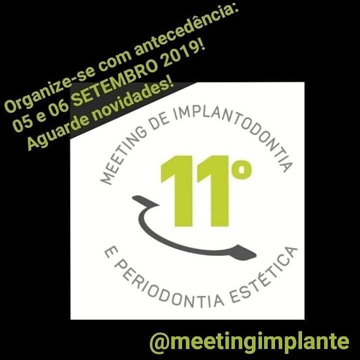11° Meeting de Implantodontia, Dentística, Periodontia Estética e Prótese