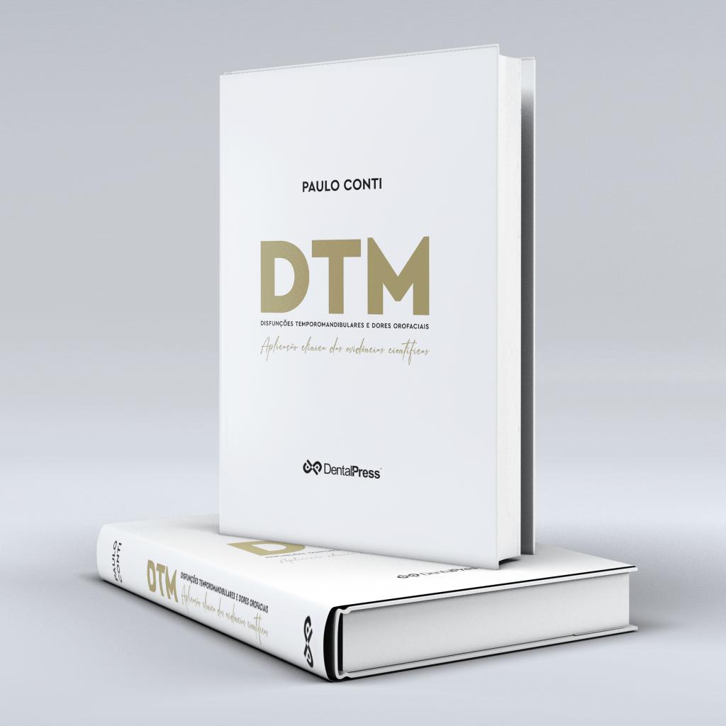 DTM - Disfunções temporomandibulares e dores orofaciais: <br>
